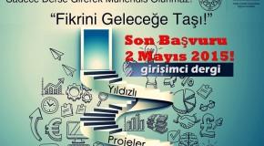 Yıldızlı Projeler Yarışması Son Başvuru 2 Mayıs 2015