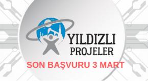 Yıldızlı Projeler Yarışması 2019 İçin Son Gün!
